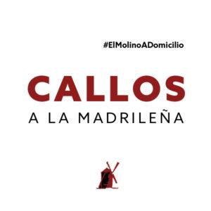 Callos a la madrileña para recoger y a domicilio Madrid | Restaurante Asador El Molino