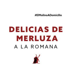Delicias de merluza a la romana para recoger y a domicilio Madrid | Restaurante Asador El Molino