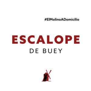 Escalope de buey para recoger y a domicilio Madrid   Restaurante Asador El Molino
