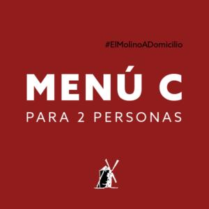 Menú C (dos personas) para recoger y a domicilio Madrid | Restaurante Asador El Molino