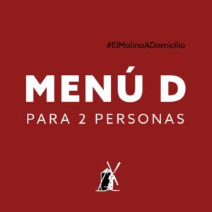 Menú D (dos personas) para recoger y a domicilio Madrid | Restaurante Asador El Molino