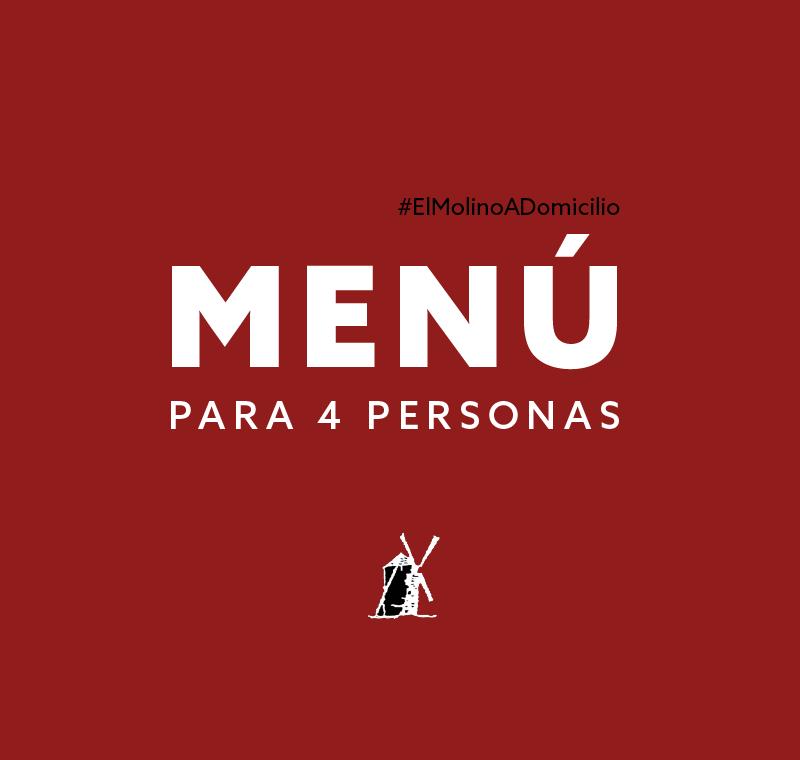 Menú para 4 personas para recoger y a domicilio Madrid | Restaurante Asador El Molino