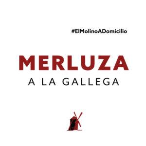 Merluza a la gallega para recoger y a domicilio Madrid | Restaurante Asador El Molino