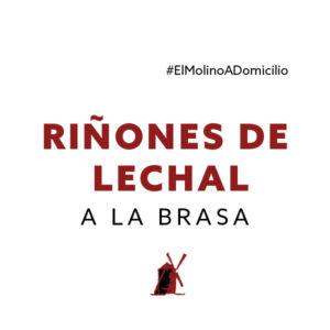 Riñones de cordero lechal a la brasa para recoger y a domicilio Madrid | Restaurante Asador El Molino