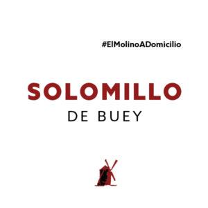 Solomillo de buey para recoger y a domicilio Madrid   Restaurante Asador El Molino